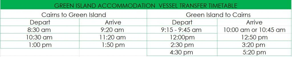 Green Island Accommodation Ferry Timetable